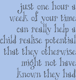 Just one hour of your time can really help a child realise potential that they otherwise might not have known they had